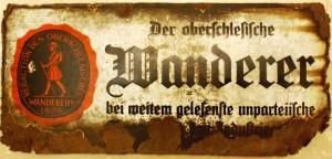 To co było. Ocalony szyld dziennika - Der oberschlesische Wanderer (zb. własne, repr. L. Jodliński)